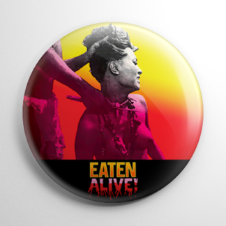 Eaten Alive Button