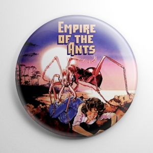 Empire of the Ants Button