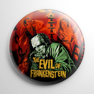 Evil of Frankenstein Button