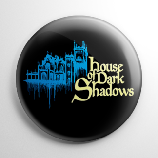 House of Dark Shadows Button