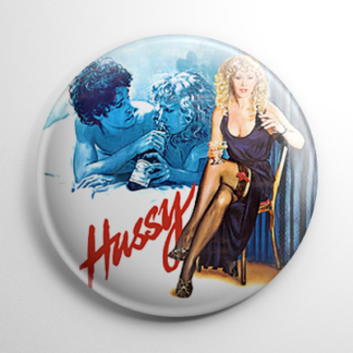 Hussy Button