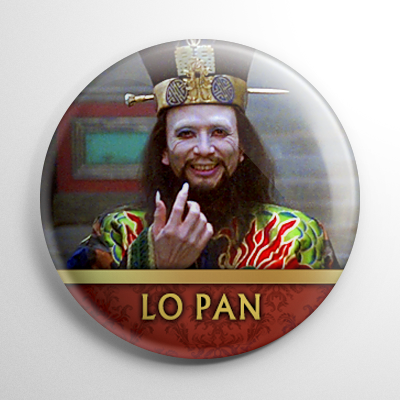 Big Trouble in Little China - Lo Pan (A) Button