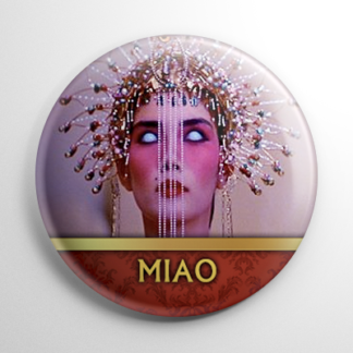 Big Trouble in Little China - Miao Yin (A) Button