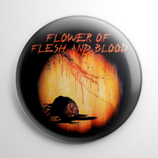 Flower of Flesh & Blood Button