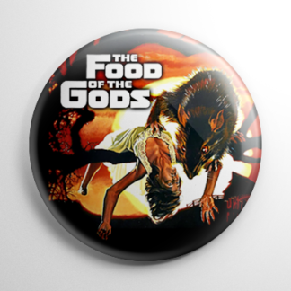 Horror - Food of the Gods Button