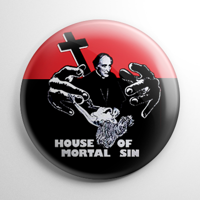 Horror - House of Mortal Sin Button