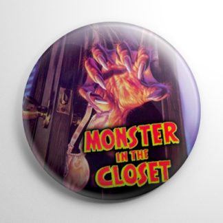 Monster in the Closet Button