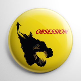 Horror - Obsession Button