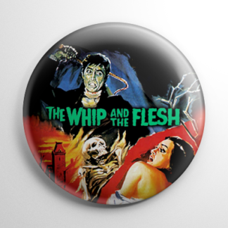 Whip and the Flesh Button