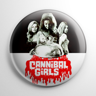 Horror - Cannibal Girls Button