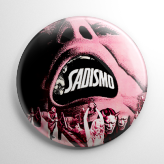 Horror - Sadismo Button