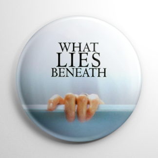Horror - What Lies Beneath Button