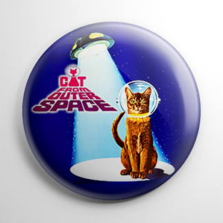 Science Fiction - Cat from Outer Space Button