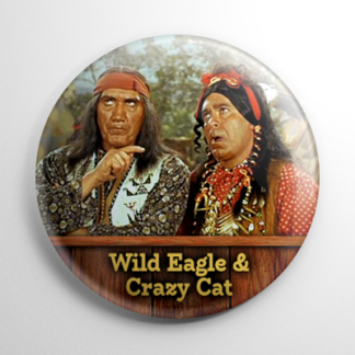 TV Shows - F Troop: Wild Eagle & Crazy Cat Button