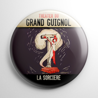 Horror - Grand Guignol: La Sorciere Button