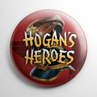 TV Shows - Hogan's Heroes Button