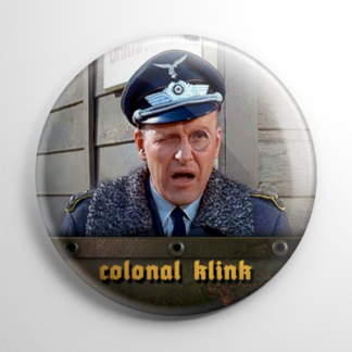 TV Shows - Hogan's Heroes: Colonel Klink Button