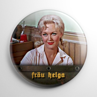 TV Shows - Hogan's Heroes: Frau Helga Button
