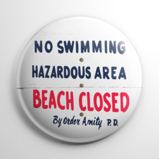 Horror - Jaws: Beach Closed Sign Button