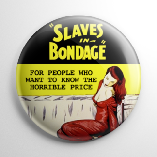 Grindhouse - Slaves in Bondage Button
