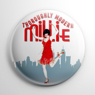 Broadway - Thoroughly Modern Millie Button
