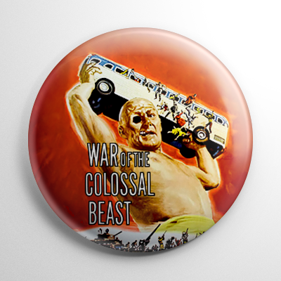 Science Fiction - War of the Colossal Beast Button