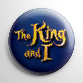 Broadway - King and I Button