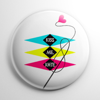 Broadway - Kiss Me Kate Button
