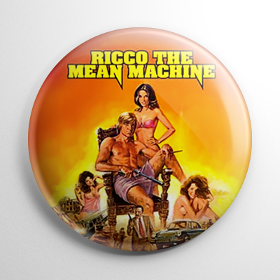 Grindhouse - Ricco the Mean Machine Button