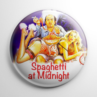 Grindhouse - Spaghetti At Midnight Button