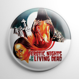 Grindhouse - Erotic Nights of the Living Dead Button