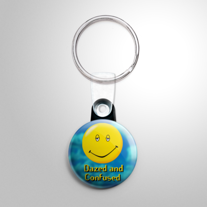 Comedy - Dazed and Confused Keychain
