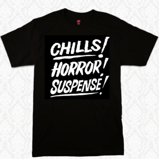 T Shirt - Chills Horror Suspense
