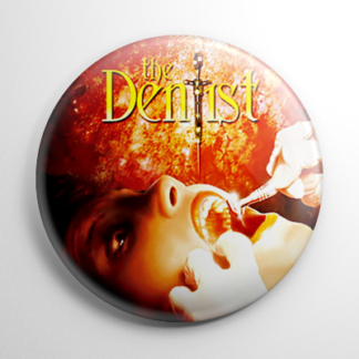 Horror - The Dentist Button