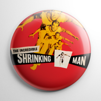 Science Fiction - Incredible Shrinking Man Button