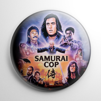 Grindhouse - Samurai Cop Button