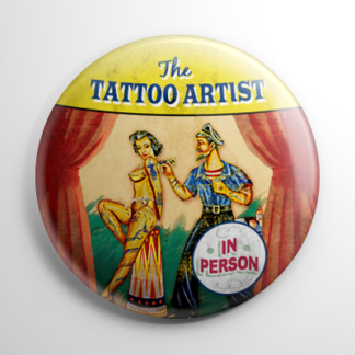 Sideshow - Tattoo Artist Button
