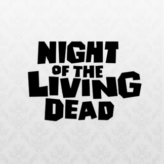 Vinyl Decal - Night of the Living Dead Black