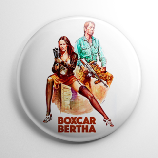 Grindhouse - Boxcar Bertha Button