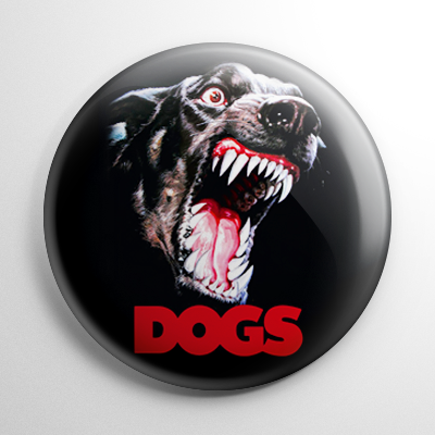 Horror - Dogs Button