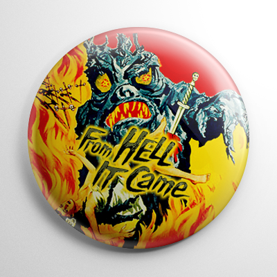 Horror - From Hell It Came Button