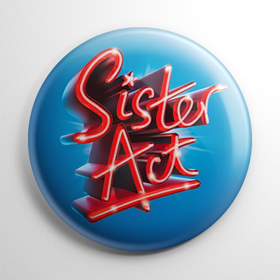 Broadway - Sister Act Button