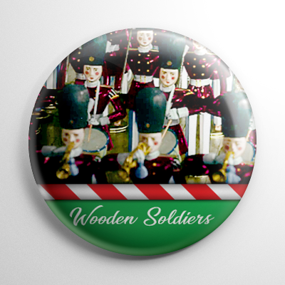 Babes in Toyland - Wooden Soldiers Button