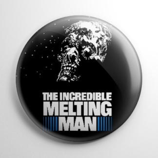 Horror - Incredible Melting Man Button