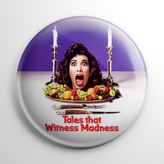 Horror - Tales That Witness Madness Button