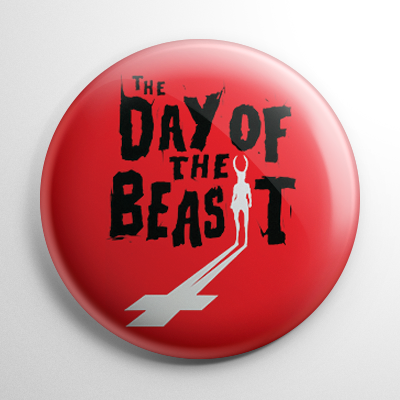 Horror - Day of the Beast Button