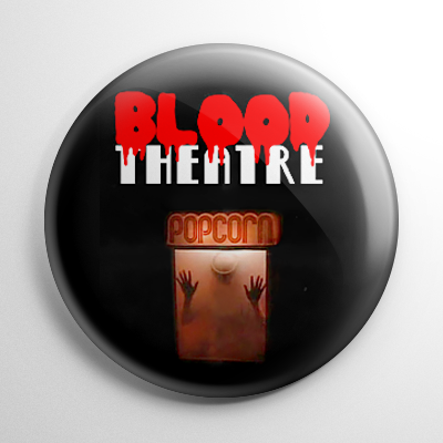 Horror - Blood Theatre Button