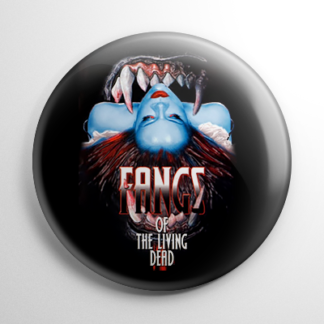 Horror - Fangs of the Living Dead Button