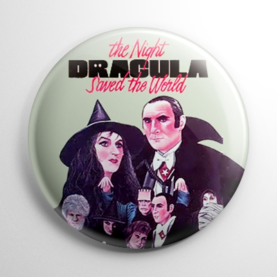 Horror - Night Dracula Saved the World Button